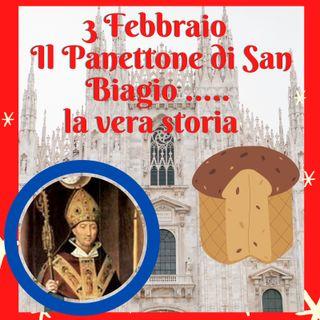 San Biagio e il panettone la vera storia