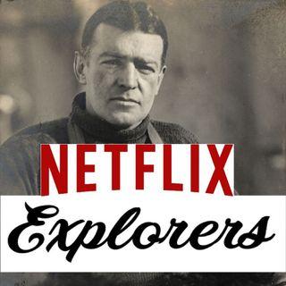The Netflix Explorers Podcast Episode: .05