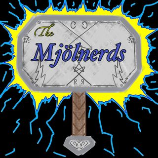 The Mjölnerds Podcast - Episode #3 - Spider-man: Far From Home and the Marvel Draft!