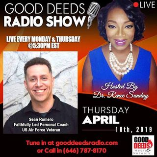 Your Life and overcome adversity Sean Romero shares on Good Deeds Radio Show