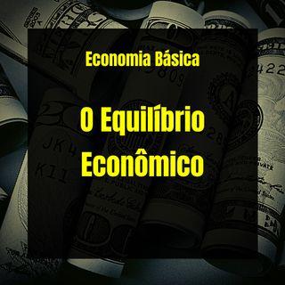 Economia Básica - O Equilíbrio Econômico - 36