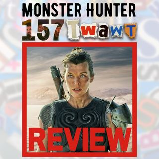 #157 Monster Hunter Movie Review | Straight To DVD