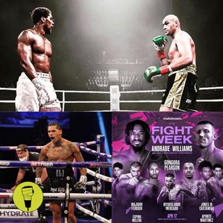 Benn stops Vargas!! Andrade v Williams preview