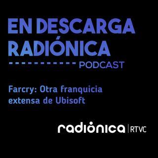 Farcry: Otra franquicia extensa de Ubisoft