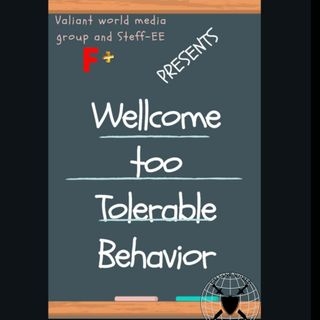Tolerable Behavior f/ Destinee Joy
