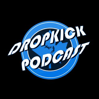 The DropKick Podcast