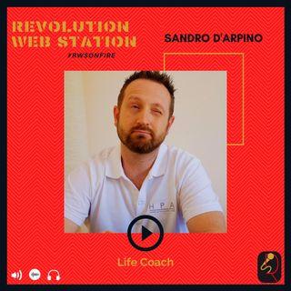 INTERVISTA SANDRO D'ARPINO - LIFE COACH