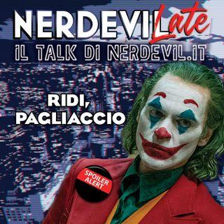 Nerdevilate 10/10/19 - Ridi, pagliaccio
