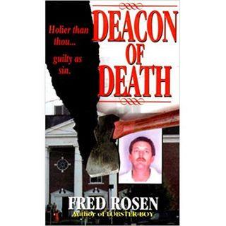 DEACON OF DEATH-Fred Rosen