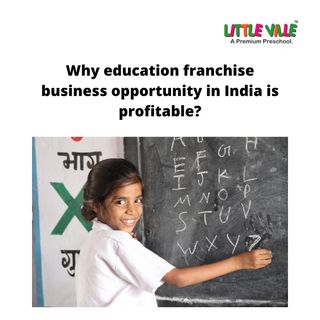 Why education franchise business opportunity in India is profitable