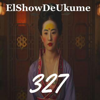 Mulan | Noche Movida | Ele | ElShowDeUkume 327