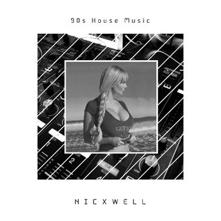 90s House Music (MIX) Nicxwell