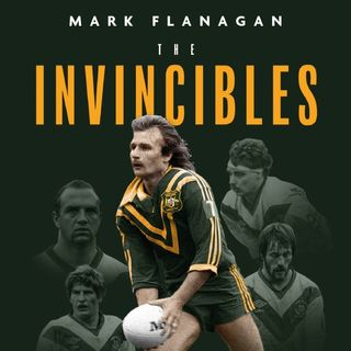 Episode 60: Mark Flanagan and the 1982 Invincibles
