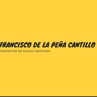 ¡¿CONOCES QUÉ CLASE DE FE TIENES.? FRANCISCO DE LA PEÑA CANTILLO