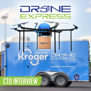 104. Drone Grocery Delivery | Drone Express CTO interview