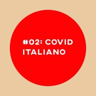 #02: Covid-19 e um relato direto da Itália