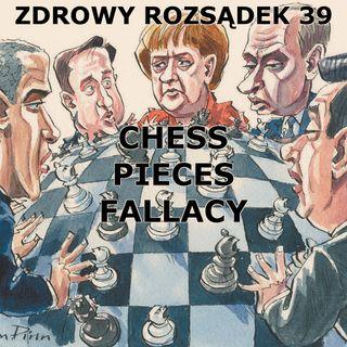39 - Chess-pieces fallacy (błąd pionków szachowych)