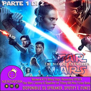 Nerdwork #115.1 - BONUS STAGE! Star Wars IX: Lato Oscuro o Lato Chiaro? | PARTE 1 | con Miss Fiction Books