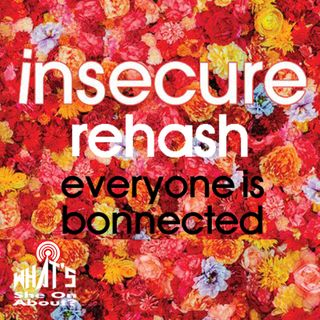 Insecure Rehash - Everyone is Bonnected