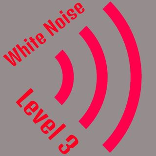 White Noise Level 3 Ep 47 Use Your Intuition As Input