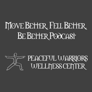 Feel Better, Move Better, Be Better