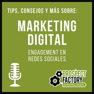 Engagement en redes sociales | Prospect Factory
