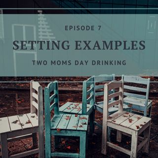 Setting Examples - Episode 7