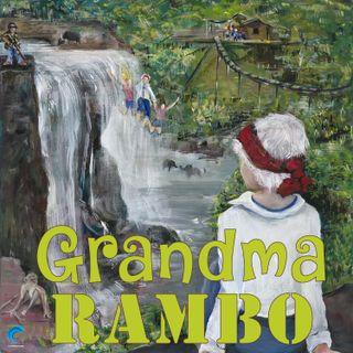 Grandma Rambo - Coming April 2021!