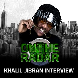 Khalil Jibran Talks The Meaning of His Name, Near Death Experience, +  Announces New Album