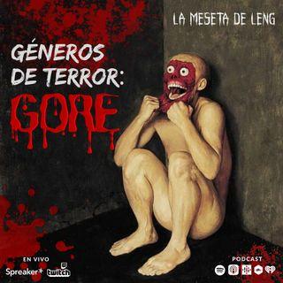 Ep. 62 - Géneros de terror: Gore pt. III (videojuegos)