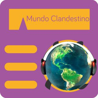 Mundo Clandestino 11 - El Honorable Bob Marley