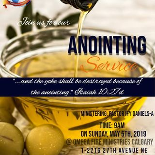 OFM Calgary Anointing Services May 5th, 2019 podcast_1557076284