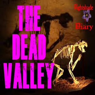 The Dead Valley | Horror Story | Podcast