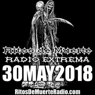 Ritos De Muerte Radio Show 30MAY2018