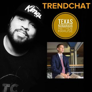 Ep. 57 - Texas Representative Matthew Krause And Why I Stand