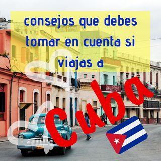 Consejos Si Viajas A Cuba 4ta Parte
