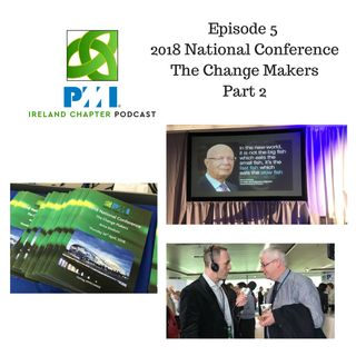 Ireland Chapter PMI Podcast | Episode 5 | National Conference Part 2