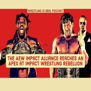 The AEW Impact Alliance Reaches An Apex at Impact Wrestling Rebellion KOP042321-608