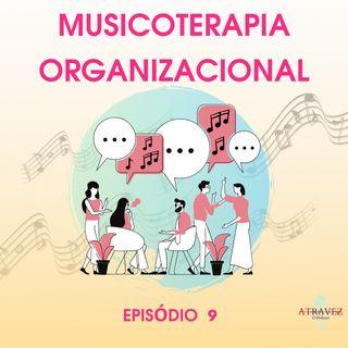 Musicoterapia Organizacional