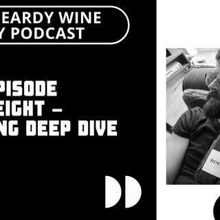 Episode 8 – German Riesling Deep Dive