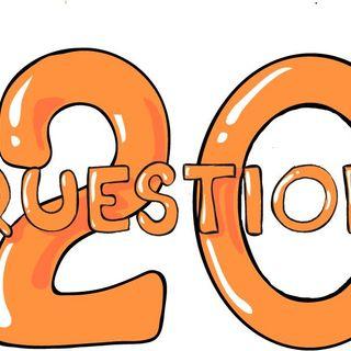 20 Questions-Pt 50