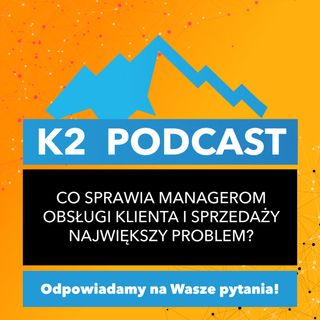 30 - Cold Calling - co nurtuje managerów?