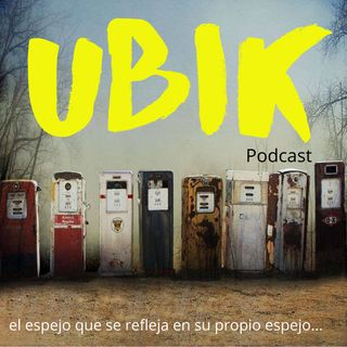 UBIK Podcast Episodio 3
