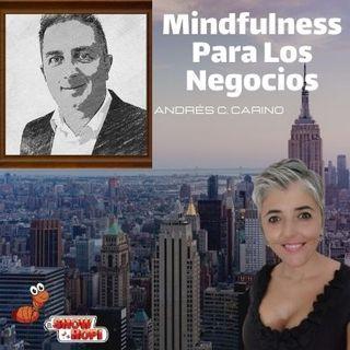 Mindfulness Para Los Negocios Con Andrés C
