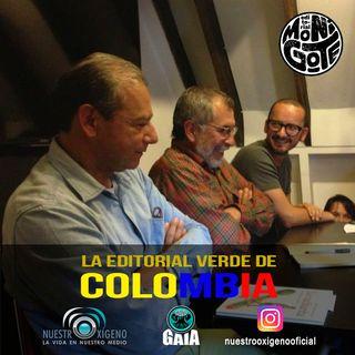 NUESTRO OXÍGENO La editorial verde de Colombia - Mauricio Gaviria Carvajal