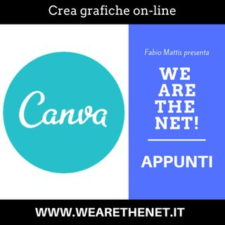 Crea le tue grafiche on-line con Canva