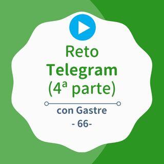 [CampaReto] Cómo ganar dinero con un canal de Telegram (4ª parte, con Gastre) #66