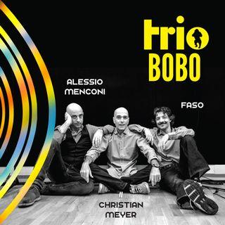 Belgio: Trio Bobo in Concerto - Intervista a Faso