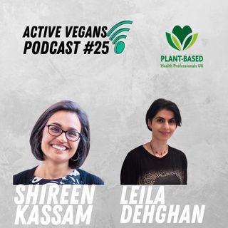 AVP #25 Shireen kassam & Leila Dehghan