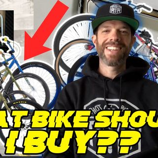 What bike should you buy? BIG BMX